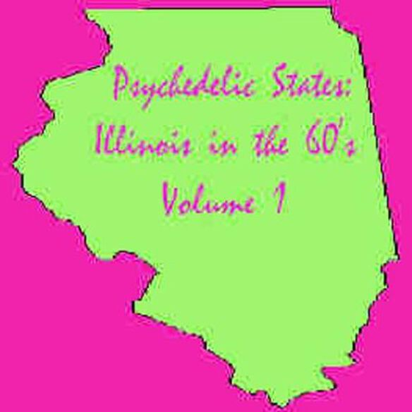 Psychedelic States: Illinois In The 60's / Various