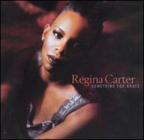 Regina Carter - Something for Grace