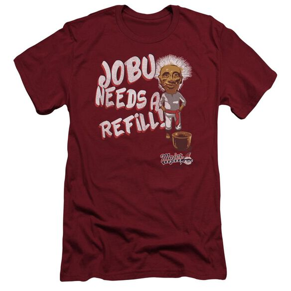 Major League Jobu Needs A Refill Short Sleeve Adult T-Shirt
