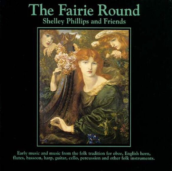 Shelley Phillips - The Fairie Round