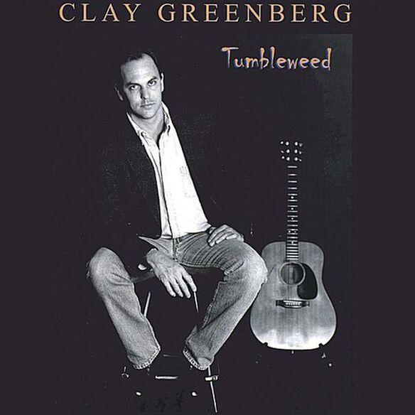Clay Greenberg - Tumbleweed