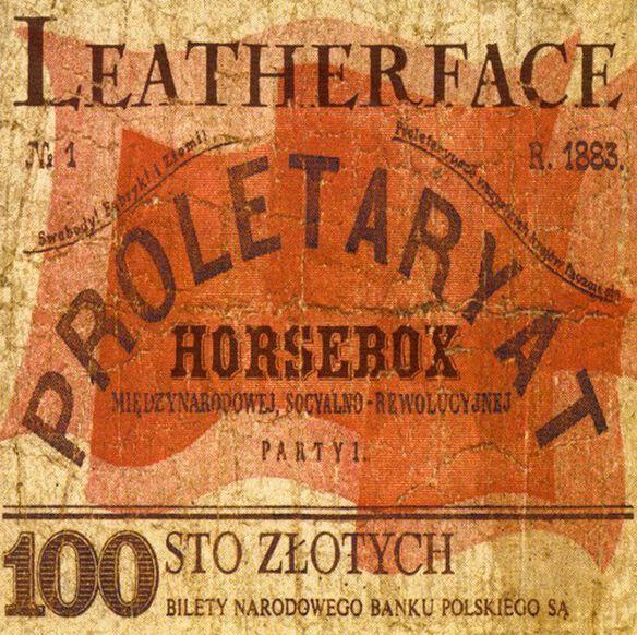 Leatherface - Horsebox