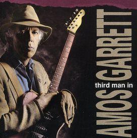 Amos Garrett - Third Man in