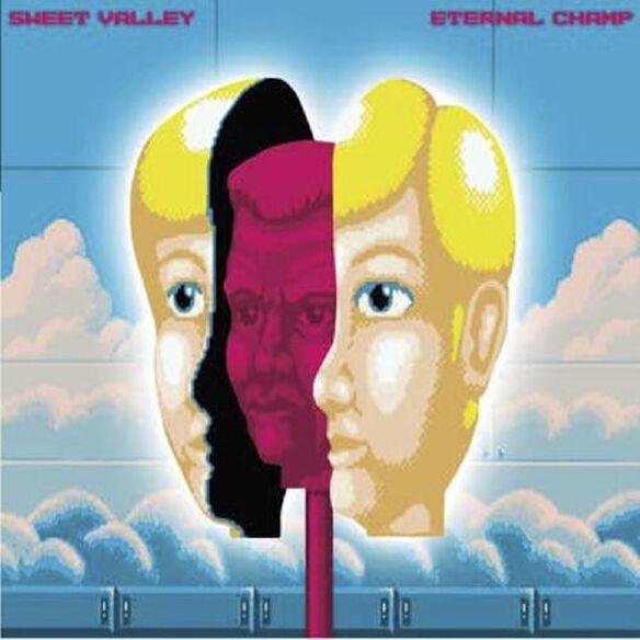 Sweet Valley - Eternal Champ