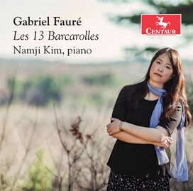 Faure/ Kim - Les 13 Barcarolles