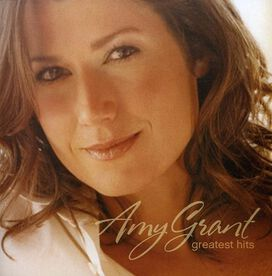 Amy Grant - Greatest Hits [Sparrow]