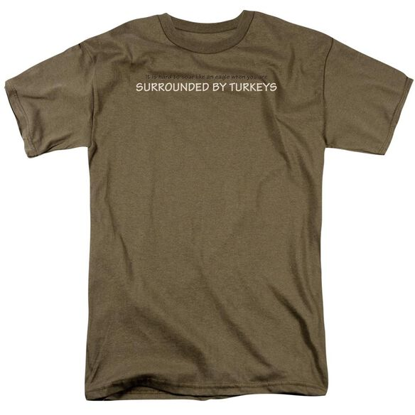 Surrounded By Turkeys Short Sleeve Adult Safari Green T-Shirt