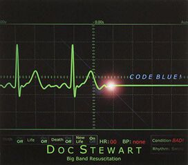Doc Stewart - Big Band Resuscitation