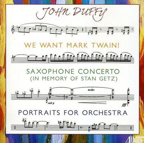John Duffy - John Duffy: We Want Mark Twain