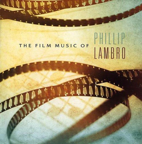 Film Music Of Phillip Lambro / O.S.T.