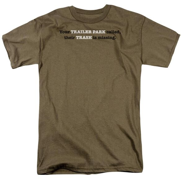 Trailer Park Called Short Sleeve Adult Safari Green T-Shirt