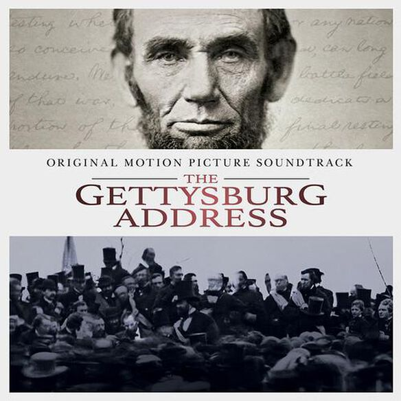 President Lincoln?S Own Band & Luke Rich - The Gettysburg Address (Original Soundtrack)