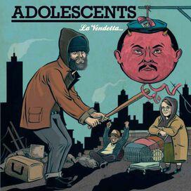Los Adolescents - La Vendetta E Un Piatto Che Va Servito Freddo