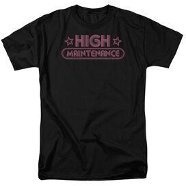 HIGH MAINTENANCE - ADULT 18/1 - BLACK T-Shirt