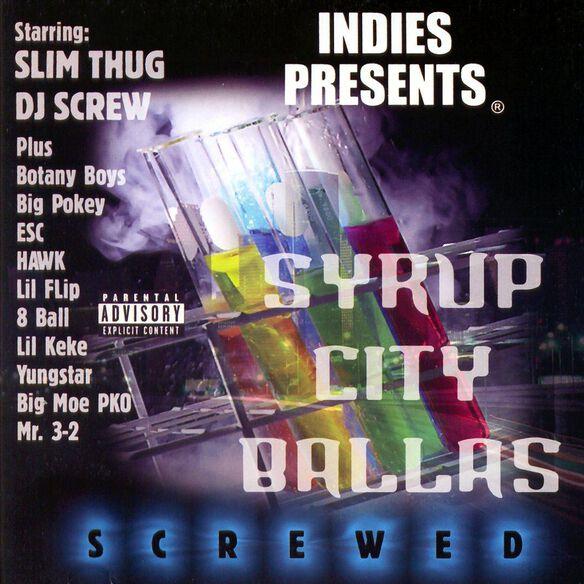 Screwed Syrup City Ballas