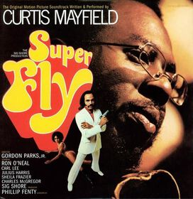 Curtis Mayfield - Super Fly [Original Soundtrack]