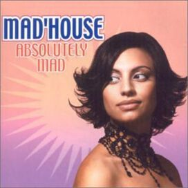 Mad'House - Absolutely Mad