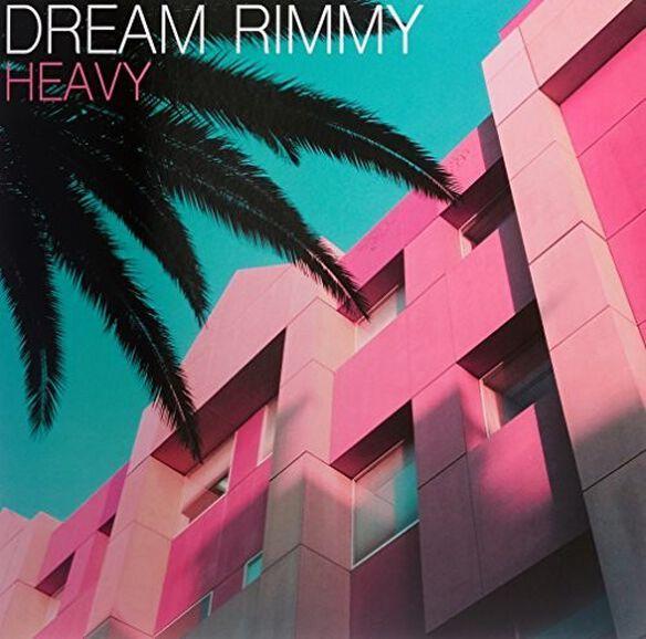 Dream Rimmy - Heavy