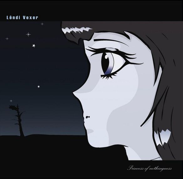 Lendi Vexer - Princess of Nothingness
