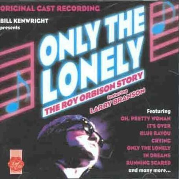 Only The Lonely (Uk)