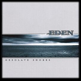 Eden - Desolate Shores