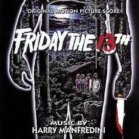 Harry Manfredini - Friday the 13th [Original Motion Picture Score]