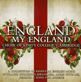 King's College Choir of Cambridge - England My England