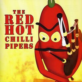 The Red Hot Chilli Pipers - THE RED HOT CHILLI PIPERS