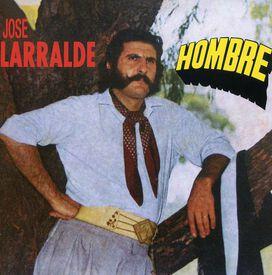 José Larralde - Hombre