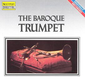 - The Baroque Trumpet
