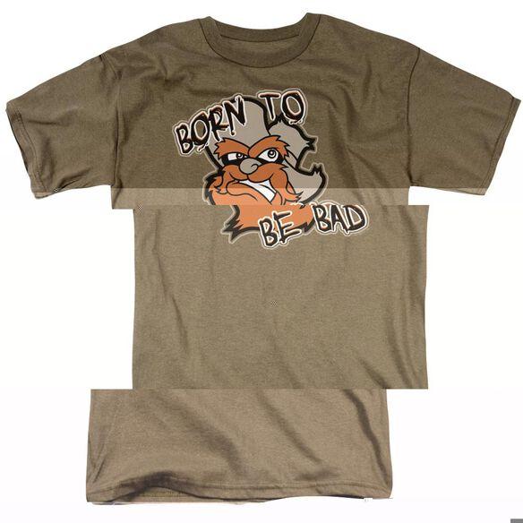 BORN TO BE BAD - ADULT 18/1 - SAFARI GREEN T-Shirt