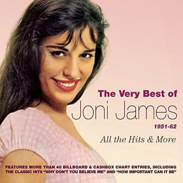 Joni James - Very Best of Joni James 1951-62: All Hits & More