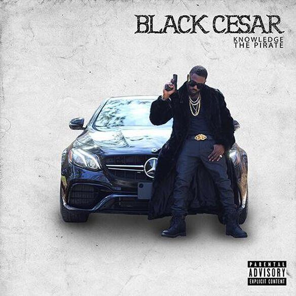 Knowledge the Pirate - Black Cesar