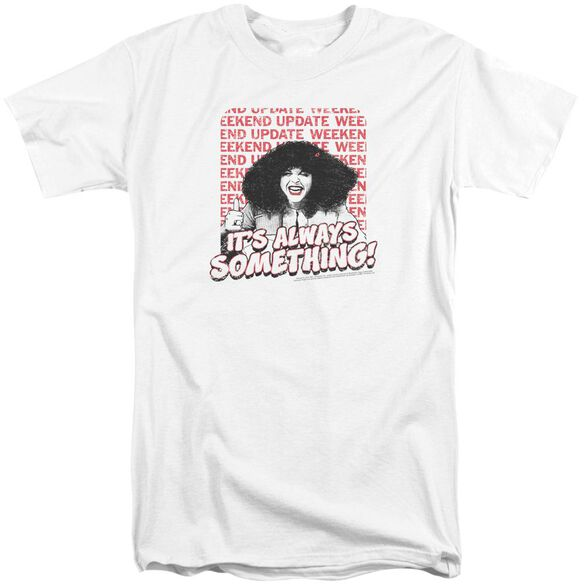 Snl Its Always Something Short Sleeve Adult Tall T-Shirt