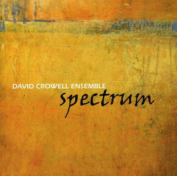 David Crowell - Spectrum