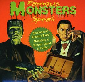 Various Artists - Famous Monsters Speak: Dracula/Frankenstein
