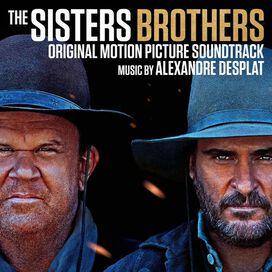 Alexandre Desplat - The Sisters Brothers (Original Motion Picture Soundtrack)
