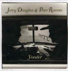 Peter Rowan - Yonder
