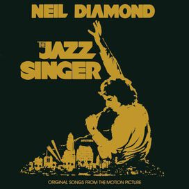 Neil Diamond - Jazz Singer [Original Motion Picture Soundtrack]