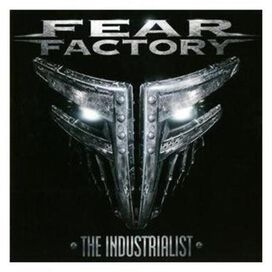 Fear Factory - Industrialist