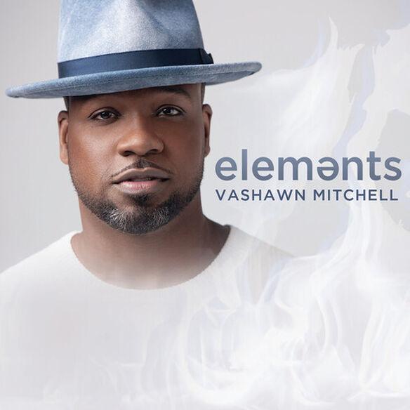 Vashawn Mitchell - Elements