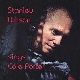 Stanley Wilson - Sings Cole Porter