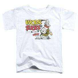 Hagar The Horrible Work Sucks Short Sleeve Toddler Tee White T-Shirt