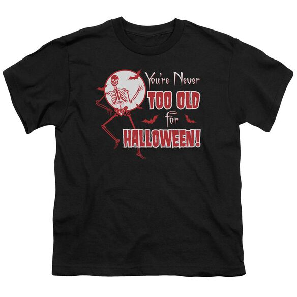 Never Too Old Short Sleeve Youth T-Shirt