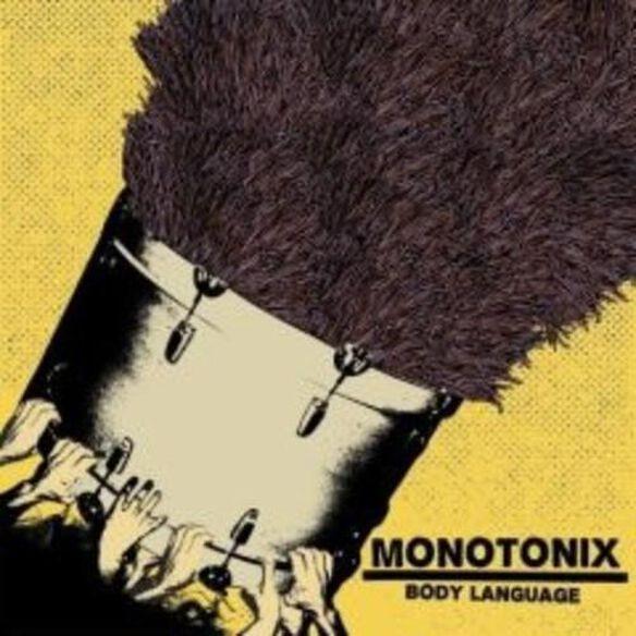 Monotonix - Body Language