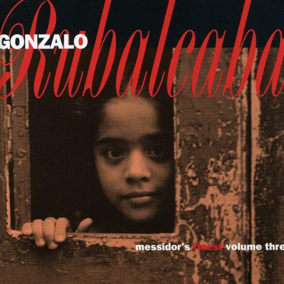 Gonzalo Rubalcaba - Messidor's Finest
