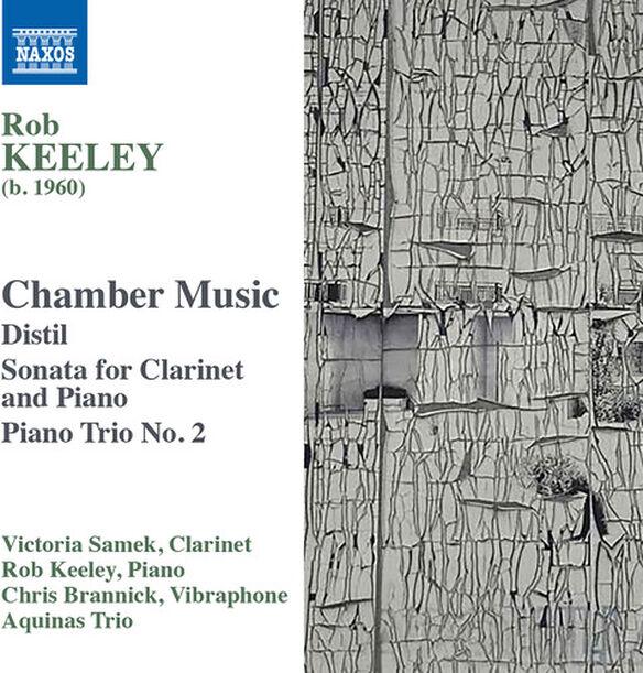 Keeley/ Aquinas Piano Trio/ Ehrlich - Chamber Music