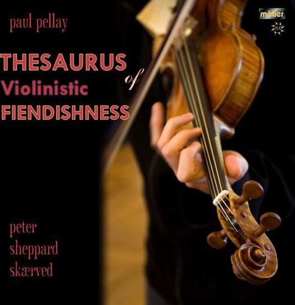 Thesaurus Of Violinistic Fiendishness