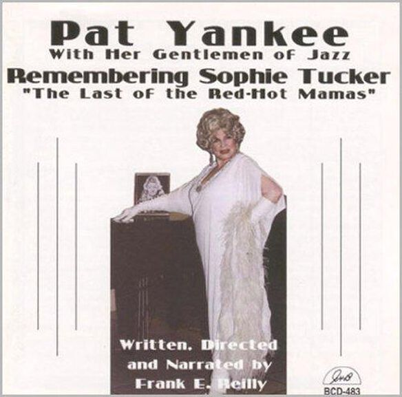 Remembering Sophie Tucker The Last Of The Red
