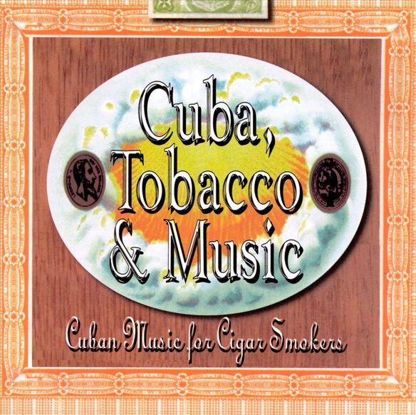 Cuba Tobacco & Music